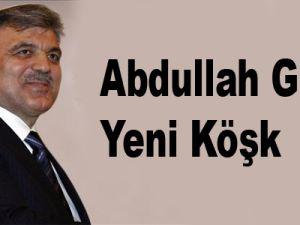 Abdullah Gül'e yeni köşk