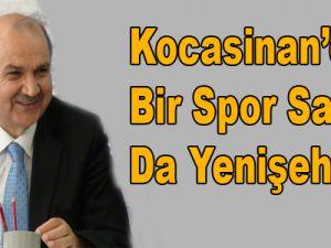 Kocasinan'dan Bir Spor Salonu da Yenişehir'e
