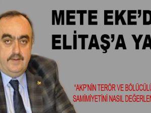 METE EKE'DEN ELİTAŞ'A YANIT: