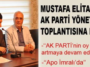 ELİTAŞ AK PARTİ YÖNETİM TOPLANTISINA KATILDI