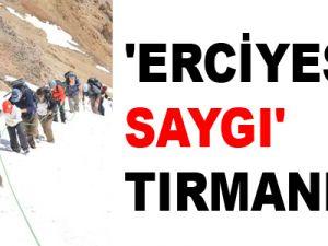 'Erciyes'e Saygı' Tırmanışı