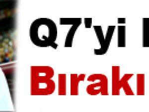 Q7'yi Bana Bırakın!