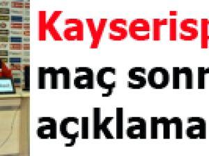 Kayserispor'dan maç sonrası açıklamalar