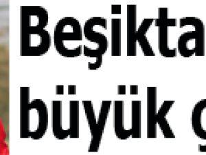 Beşiktaş'tan büyük çalım