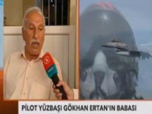 Kayıp Pliot Gökhan Ertan'ın babasından ders gibi sözler / Video