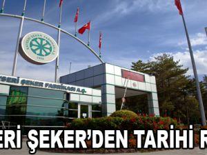 KAYSERİ ŞEKER'DEN TARİHİ REKOR
