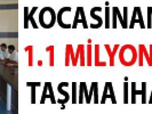 KOCASİNAN'DAN 1.1 MİLYON LİRALIK TAŞIMA İHALESİ
