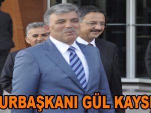 CUMHURBAŞKANI GÜL KAYSERİ'DE