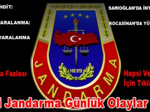 Kayseri Jandarma Günlük Olaylar Bülteni