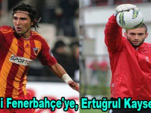 Hasan Ali Fenerbahçe'ye, Kaleci Ertuğrul Kayserispor'a