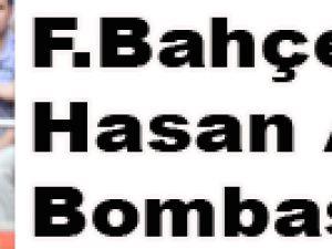 F.Bahçe'den Hasan Ali bombası