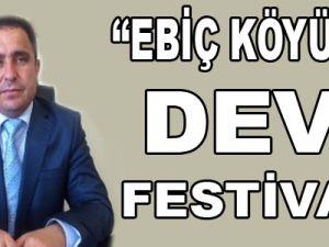 Ebiç Köyünde Dev Festival