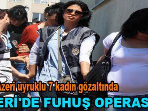 KAYSERİ'DE FUHUŞ OPERASYONU