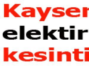 Kayseri'de elektirik kesintisi