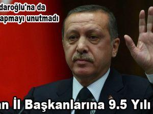 Erdoğan İl Başkanlarına 9.5 Yılı Anlattı