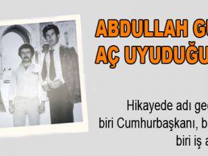 Abdullah Gül'ün Aç Uyuduğu Gece