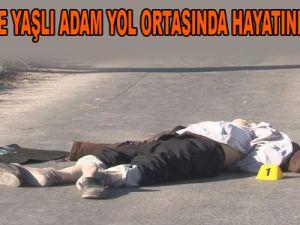 KAYSERİ'DE YAŞLI ADAM YOL ORTASINDA HAYATINI KAYBETTİ