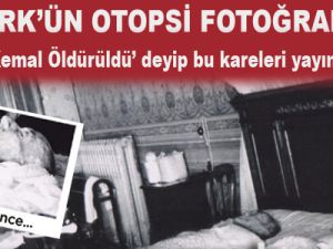 Atatürk'ün Otopsi Fotoğrafları Ortaya Çıktı Video - Foto Galeri