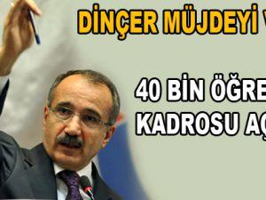 Bakan Dinçer'den Atama Müjdesi!