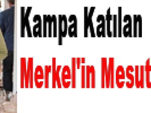 Kampa katılan Merkel'in Mesut'tan isteği