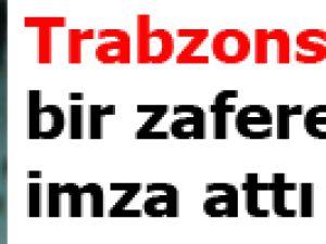 Trabzonspor bir zafere daha imza attı