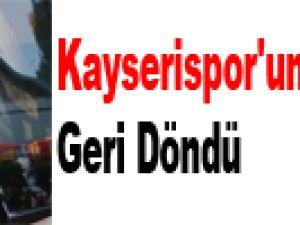 Kayserispor'un Tangocusu Geri Döndü