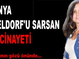 ALMANYA DÜSSELDORF'U SARSAN TÜRK CİNAYETİ