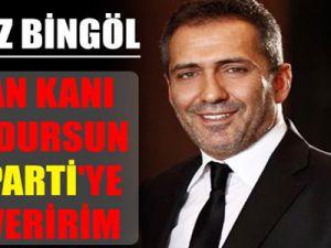 Yavuz Bingöl: Akan kanı durdursun AK Parti'ye oy veririm