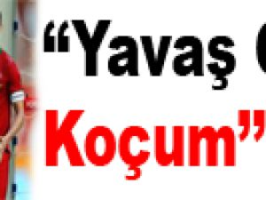 ''Yavaş Ol Koçum'' - Video