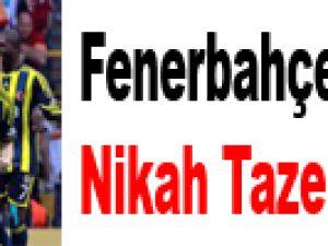 Fenerbahçe 3 İsimle Nikah Tazeledi!