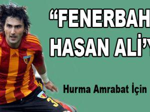 """F.Bahçe Hasan Ali'yi..."""