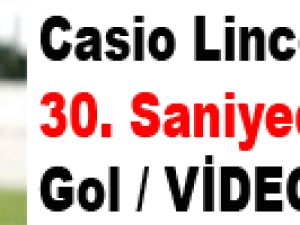 Casio Lincoln'den 30. saniyede gol / VİDEO