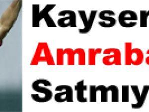 KAYSERİSPOR AMRABAT'I SATMIYOR