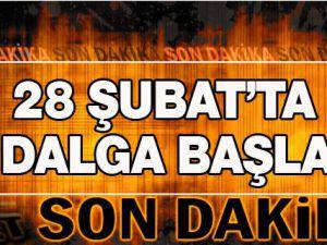 28 Şubat'ta 5. Dalga Başladı 28 Mayıs 2012