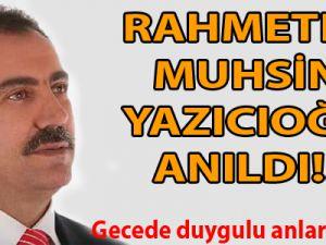 Rahmetli Muhsin Yazıcıoğlu Ankara'da Anıldı!..