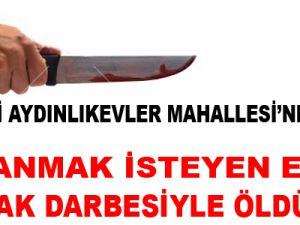 KAYSERİ'DE BOŞANMAK İSTEYEN EŞİNİ 6 BIÇAK DARBESİYLE ÖLDÜRDÜ