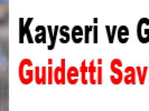Kayseri ve G.Saray'ın Guidetti Savaşı