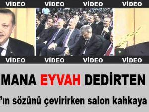 Erdoğan'ın Tercümana 'Eyvah' Dedirten Sözü - Video