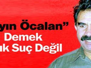 Öcalan'a Sayın Dediler, Ceza Almadılar
