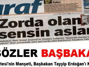 Taraf Gazetesi'nin Manşeti, Başbakan Tayyip Erdoğan'ı Kızdıracak