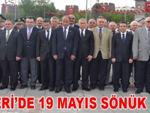 KAYSERİ'DE 19 MAYIS SÖNÜK GEÇTİ