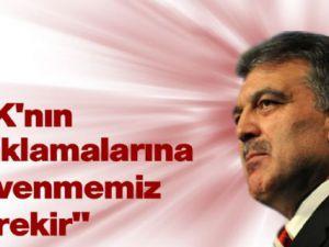 Abdullah Gül'den Uludere Açıklaması: TSK'ya Güvenmeliyiz