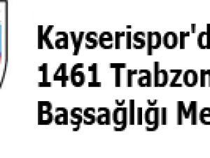 Kayserispor'dan 1461 Trabzon Takımına Başsağlığı Mesajı
