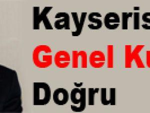 Kayserispor'da Genel Kurula Doğru