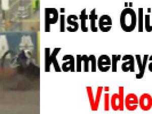Pistte Ölüm Anı Kameraya Yansıdı - Video