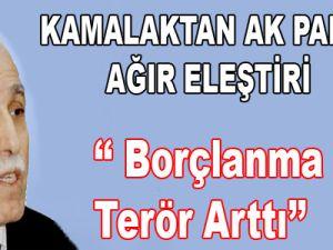 Kamalak'tan AK Parti'ye Ağır Eleştiri