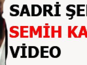 SADRİ ŞENER SEMİH KAVGASI VİDEO