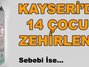 KAYSERİ'DE 14 ÇOCUK ZEHİRLENDİ