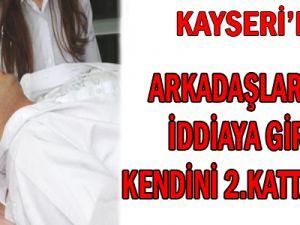 Kayseri'de İddia Üzerine 2'nci Kattan Atladı