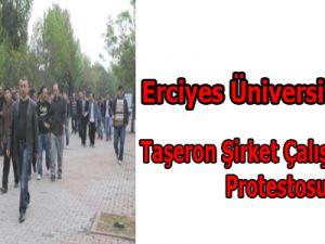 Erciyes Üniversitesi'nde Taşeron Şirket Çalışanlarının Protestosu